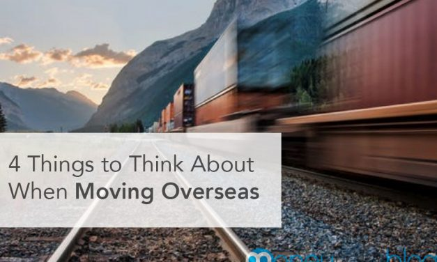 4 Things to Think About When Moving Overseas
