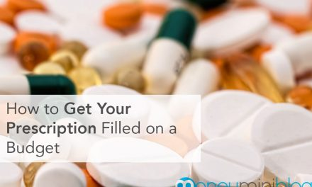 How to Get Your Prescription Filled on a Budget