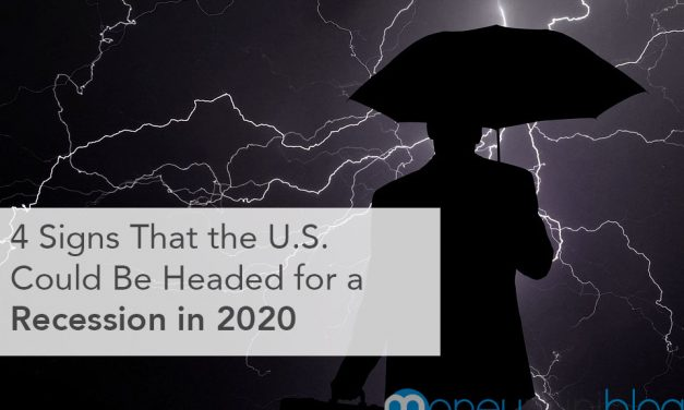 4 Signs That the U.S. Could Be Headed for Recession in 2020