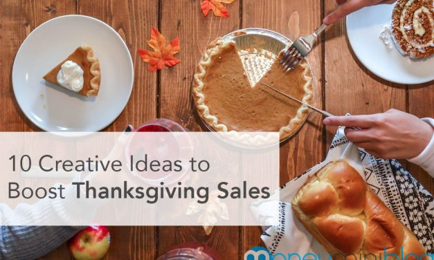 10 Creative Ideas to Boost Thanksgiving Sales