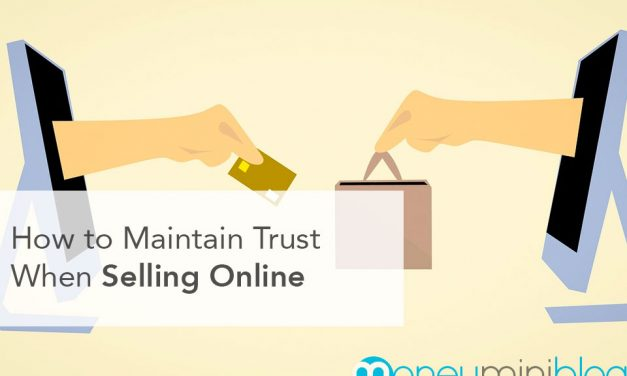 How to Maintain Trust When Selling Online