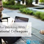 3 Tips for Working With International Colleagues