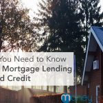 What You Need to Know About Mortgage Lending for Bad Credit