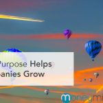 Why Purpose Helps Companies Grow