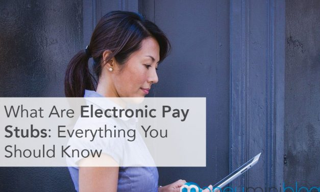 What Are Electronic Pay Stubs? Everything You Should Know