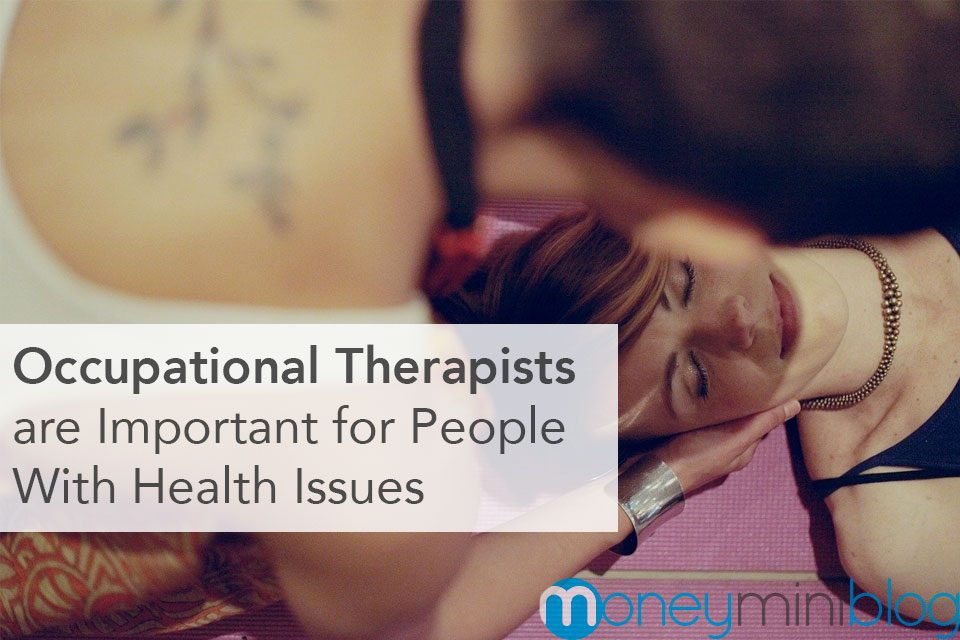 How Occupational Therapists are Important for People With Health Issues