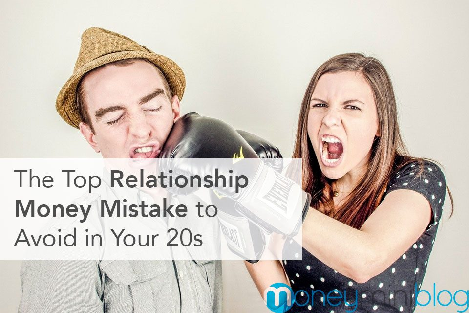 The Top Relationship Money Mistake to Avoid in Your 20s