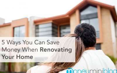 5 Ways You Can Save Money When Renovating Your Home