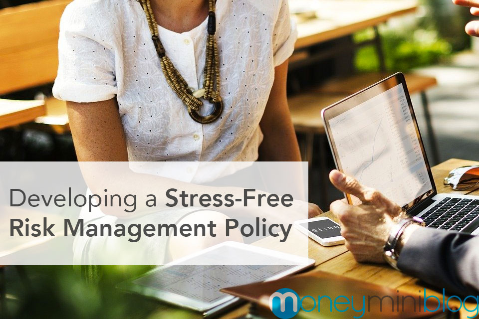 Developing a Stress-Free Risk Management Policy