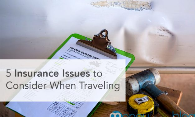 5 Insurance Issues to Consider When Traveling