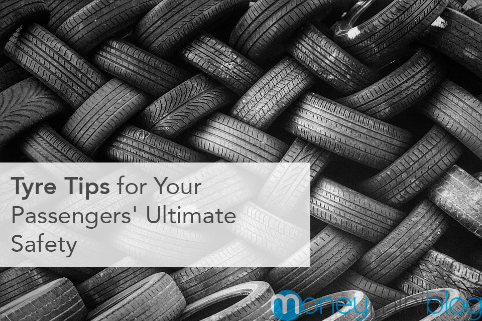 Tyre Tips for Your Passengers' Ultimate Safety