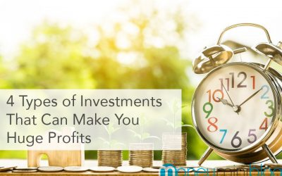 4 Types of Investments That Can Make You Huge Profits