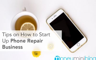 Tips on How to Start Up Phone Repair Business