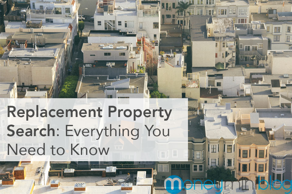 Replacement Property Search: Everything You Need to Know