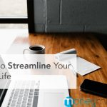 How to Streamline Your Busy Life
