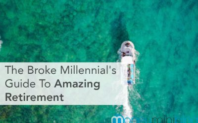The Broke Millennial's Guide to Amazing Retirement