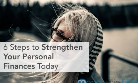 6 Steps to Strengthen Your Personal Finances Today