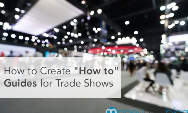 "How to Create ""How to"" Guides for Trade Shows"