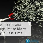 Passive Income and Side Gigs: Make More Money in Less Time