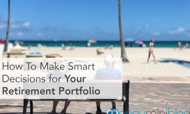 How To Make Smart Decisions for Your Retirement Portfolio