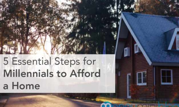 5 Essential Steps for Millennials to Afford a Home