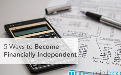 5 Ways to Become Financially Independent