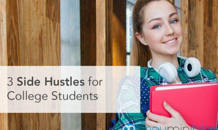 3 Side Hustles for College Students
