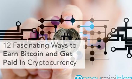 12 Fascinating Ways to Earn Bitcoin and Get Paid In Cryptocurrency