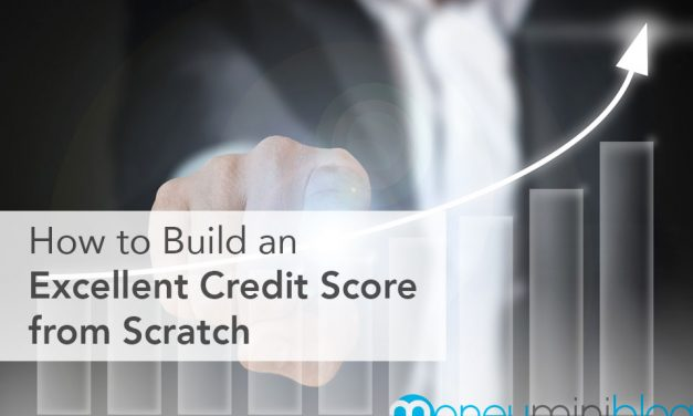 How to Build an Excellent Credit Score from Scratch