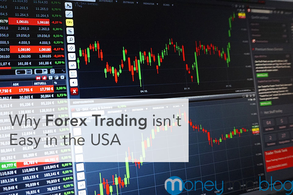 Why Forex Trading Isn't Easy in the USA