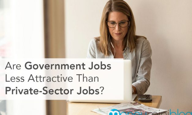 Are Government Jobs Less Attractive Than Jobs in the Private Sector?