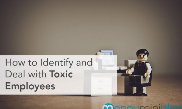 How to Identify and Deal with Toxic Employees