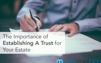 Diving Into The Importance Of Establishing A Trust For Your Estate