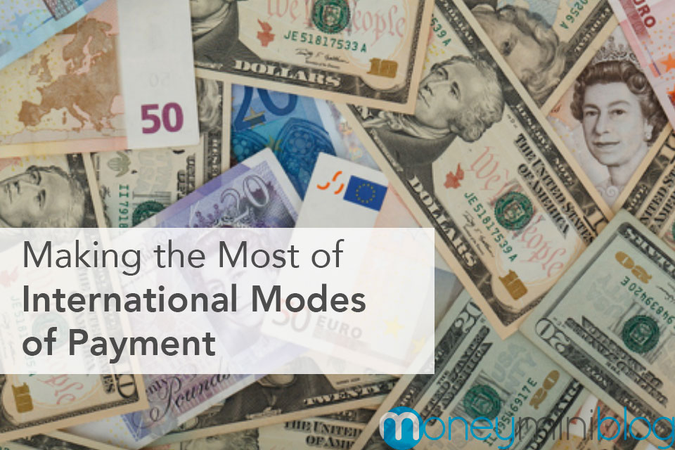 How to Make the Most of International Modes of Payment