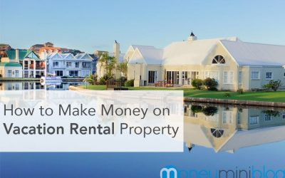 A Beginner's Guide: How to Make Money on Vacation Rental Property