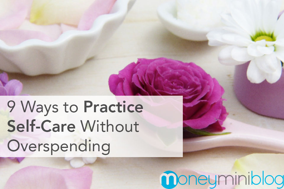 9 Ways to Practice Self-Care Without Overspending
