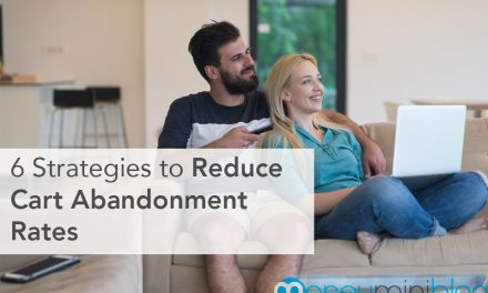 6 Strategies on How to Reduce Cart Abandonment Rates