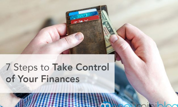 7 Steps to Take Control of Your Finances