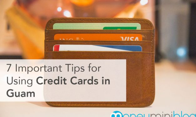 7 Important Tips for Using Credit Cards in Guam