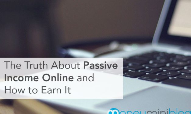 The Truth About Passive Income Online and How to Earn It