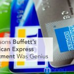 4 Reasons Warren Buffett's American Express Investment Was Genius