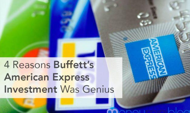 4 Reasons Warren Buffett's American Express Investment Was Genius