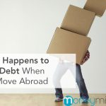 What Happens to Your Debt When You Move Abroad