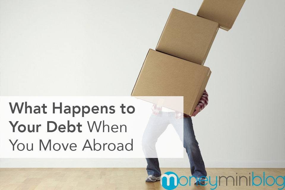 your-debt-when-you-move-abroad