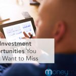 2020 Investment Opportunities You Won't Want to Miss