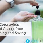 How the Coronavirus Pandemic Should Change Your Spending and Saving