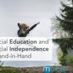 Why Financial Education and Financial Independence Go Hand-in-Hand