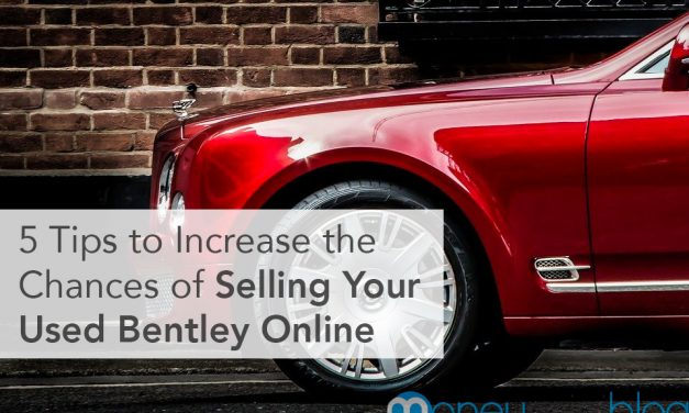 5 Tips to Increase the Chances of Selling Your Used Bentley Online