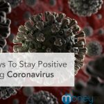 4 Ways To Stay Positive During Coronavirus