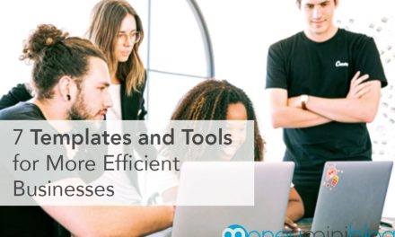7 Templates and Tools for More Efficient Businesses